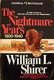 Twentieth Century Journey: Nightmare Years, 1930-40 v. 2: A Memoir of a Life and Times (Twentieth Century Journey, Vol 2)