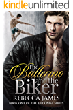 The Ballerino and the Biker (The Hedonist Series Book 1)