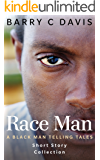 Race Man (Black Man Telling Tales Book 2)