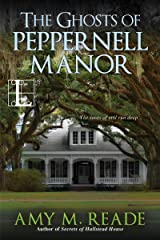 The Ghosts of Peppernell Manor Kindle Edition