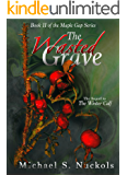 The Wasted Grave (The Maple Gap Series Book 2)