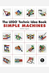 The LEGO Technic Idea Book: Simple Machines Paperback