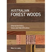 Australian Forest Woods: Characteristics, Uses and Identification