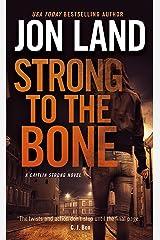Strong to the Bone: A Caitlin Strong Novel (Caitlin Strong Novels Book 9) Kindle Edition