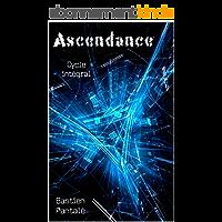 Ascendance: cycle intégral (tomes 1, 2, 3) OFFRE LIMITÉE : 1,99 € au lieu de 8,99 €