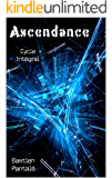 Ascendance: cycle intégral (tomes 1, 2, 3) (French Edition)