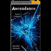 Ascendance: cycle intégral (tomes 1, 2, 3) / OFFRE LIMITÉE, 3,99 € au lieu de 8,99 €