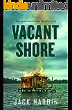 Vacant Shore: An Ellie O'Conner Novel (Pine Island Coast Florida Suspense Series Book 4)