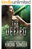 The Defied (The Permutation Archives Book 4)