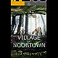 Village of Noobtown: Noobtown Book 2 (A LitRPG Adventure)