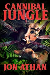 Cannibal Jungle Kindle Edition