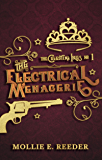 The Electrical Menagerie (The Celestial Isles Book 1)