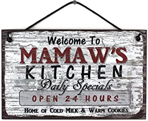 Egbert's Treasures 5x8 Vintage Style Sign Saying, Welcome to Mamaw's Kitchen Daily Specials Open 24 Hours Home of Cold Milk & Warm Cookies Decorative Fun Universal Household Signs