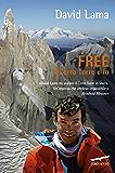 Free: Il Cerro Torre e io