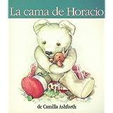 La cama de Horacio (Spanish Edition)