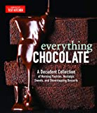 Everything Chocolate: A Decadent Collection of Morning Pastries, Nostalgic Sweets, and Showstopping Desserts