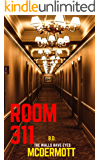 Room 311: The Walls Have Eyes