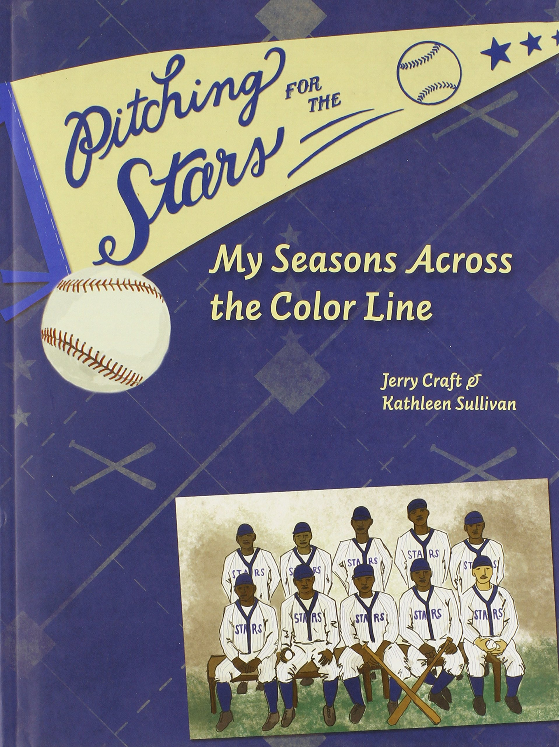 Pitching for the Stars: My Seasons Across the Color Line (Windword Books for Young Readers) PDF