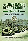 Long Range Desert Group 1940-1945: Providence Their Guide