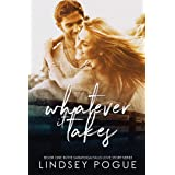 Whatever It Takes: A Small Town Second-Chance Romance (Saratoga Falls Love Stories Book 1)