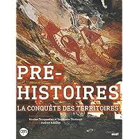 Pré-histoires, la conquête des territoires