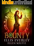 Bounty: Brimstone and Blood Book 7