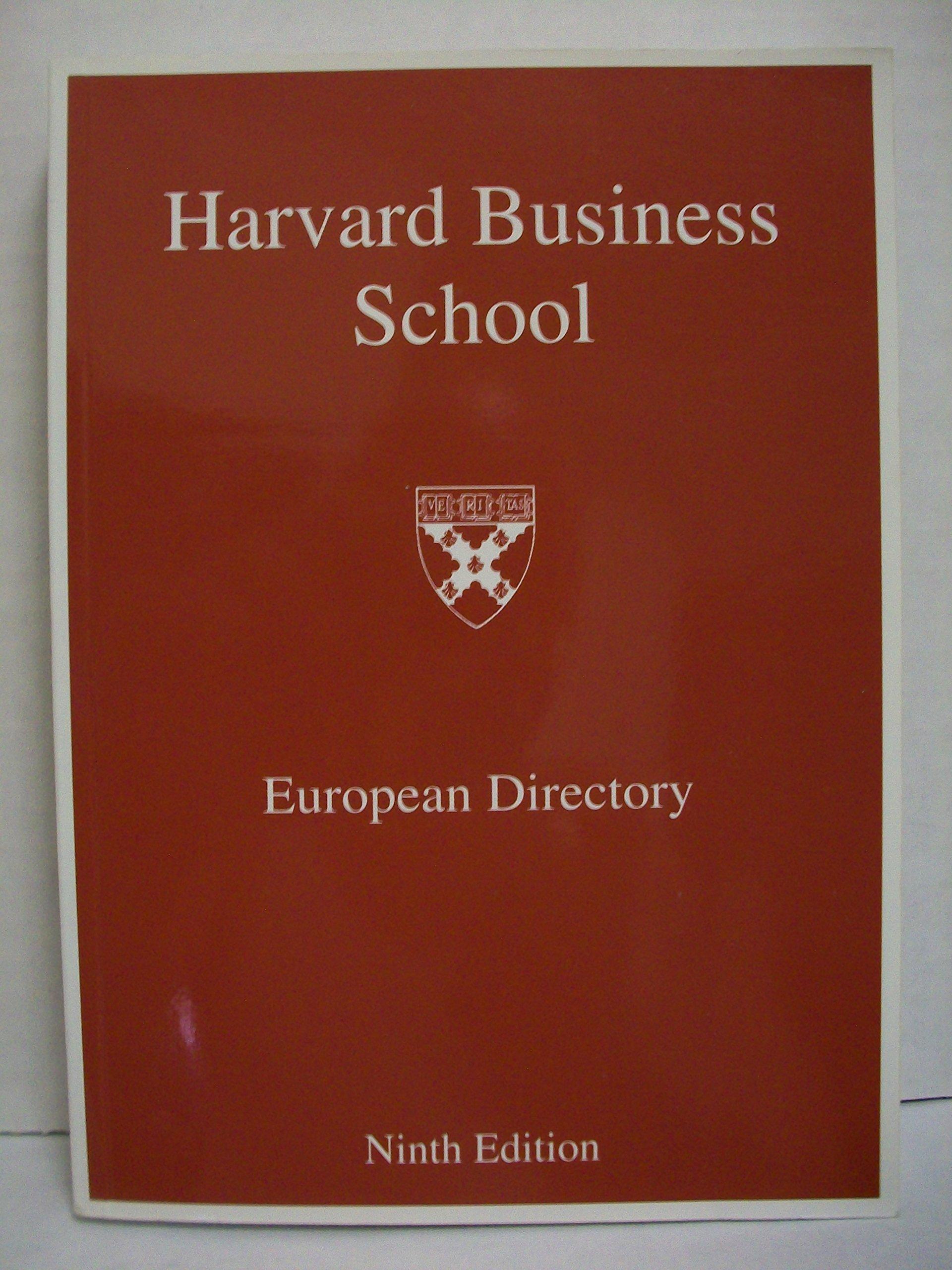 Harvard Business School European Directory : Ninth Edition