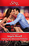 Defying Her Billionaire Protector (Irresistible Mediterranean Tycoons Book 2)