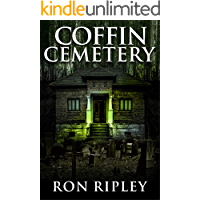 Coffin Cemetery: Supernatural Horror with Scary Ghosts & Haunted Houses (Tormented Souls Series Book 1) book cover