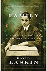 The Family: A Journey into the Heart of the Twentieth Century Kindle Edition
