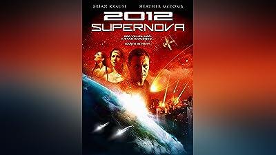2012: Supernova (2009)