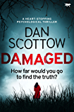 Damaged: a heart-stopping psychological thriller (English Edition)