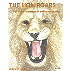 The Lion Roars: A Guide for the Interpretation of the Book of Amos