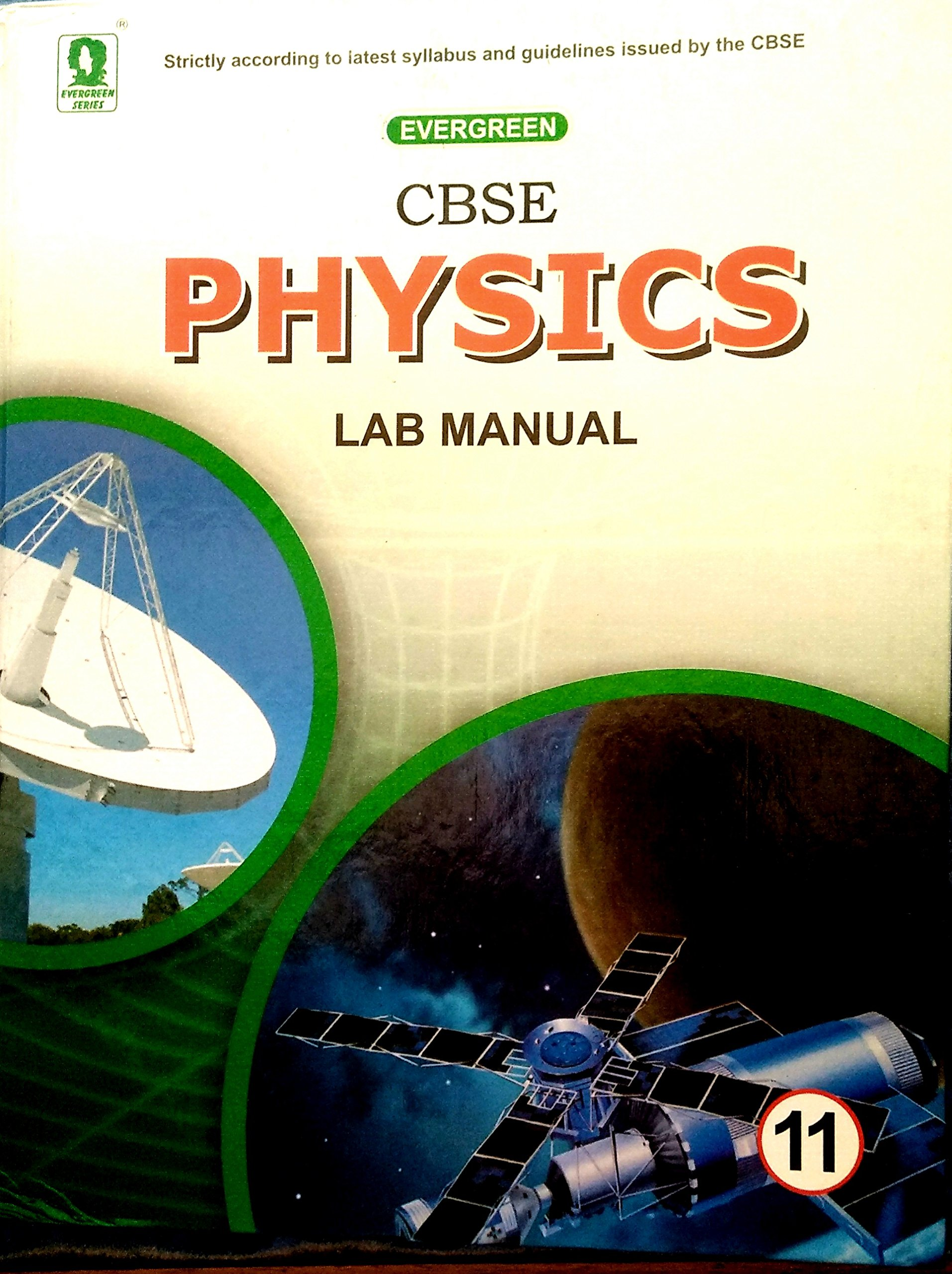 Buy evergreen physics lab manual for class11 Book Online at Low Prices in  India | evergreen physics lab manual for class11 Reviews & Ratings -  Amazon.in
