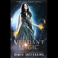 Verdant Magic (Dragon Mage Chronicles Book 2) (English Edition)