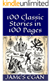 100 Classic Stories in 100 Pages
