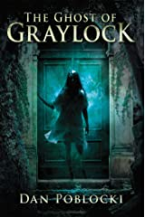 The Ghost of Graylock Kindle Edition