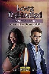 Love Rekindled (Candle Light Book 2)