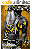 Cry Mercy (Blood Legion MC Book 1)
