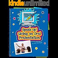Speak Up! Giving an Oral Presentation (Explorer Junior Library: Information Explorer Junior)
