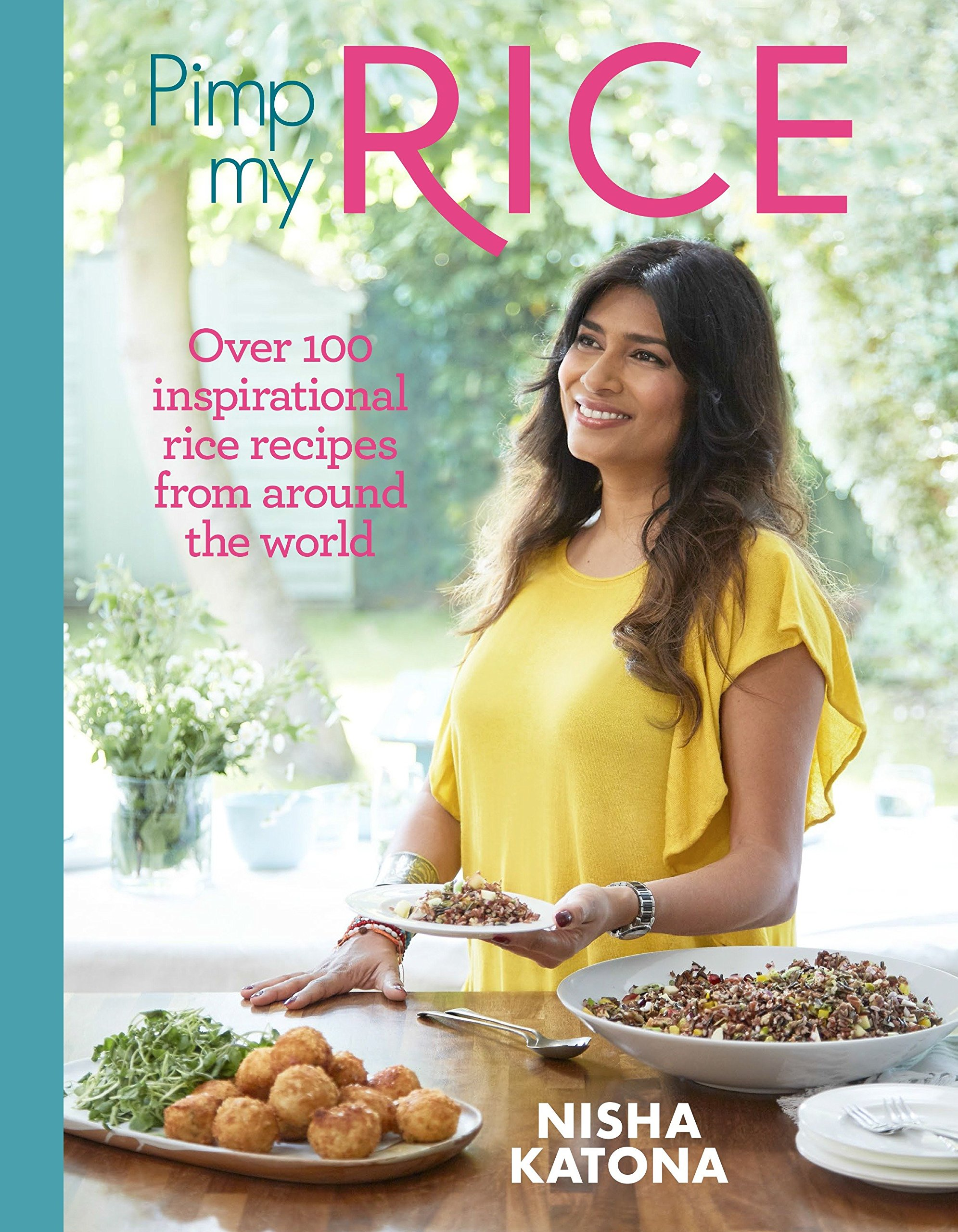 Pimp My Rice: Over 100 inspirational rice recipes from
