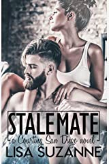 Stalemate (Courting San Diego Standalone Series Book 2) Kindle Edition