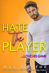 Hate the Player: An Enemies-to-Lovers Romantic Comedy Kindle Edition