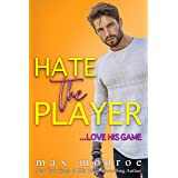 Hate the Player: An Enemies-to-Lovers Romantic Comedy (The Hollywood Collection Book 3)