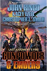 Gunpowder & Embers (Last Judgment's Fire Book 1) Kindle Edition