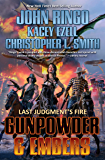 Gunpowder & Embers (Last Judgment's Fire Book 1)
