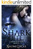 Shark Bite (Cyborg Shifters Book 3)