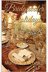 Bridgewater Holidays: A Bridgewater Chronicles Companion Book (The Bridgewater Chronicles 4) Kindle Edition