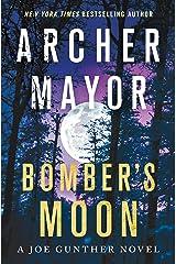 Bomber's Moon: A Joe Gunther Novel (Joe Gunther Series Book 30) Kindle Edition