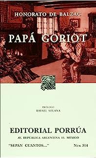 Papa Goriot (Spanish Edition)